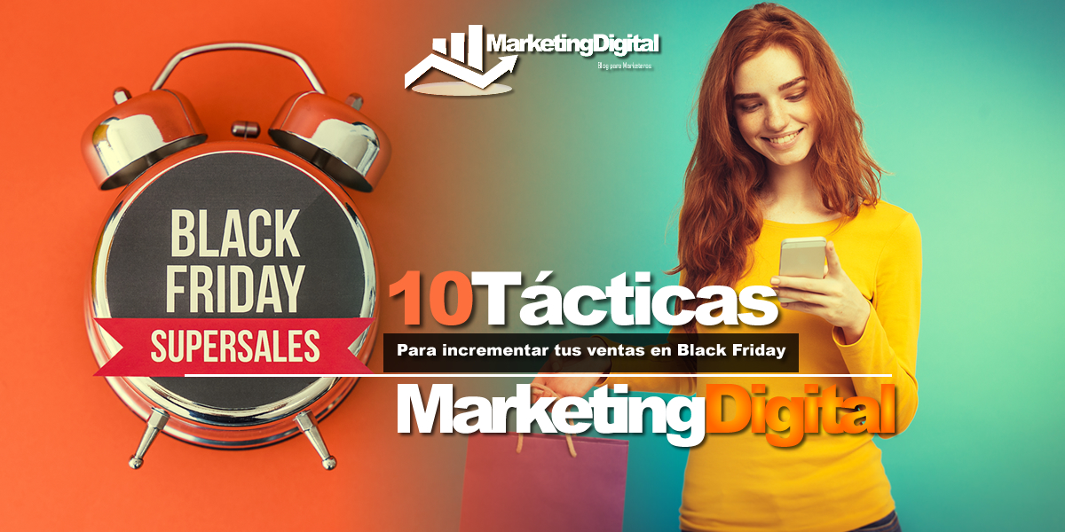 10 ideas de Marketing para Black Friday